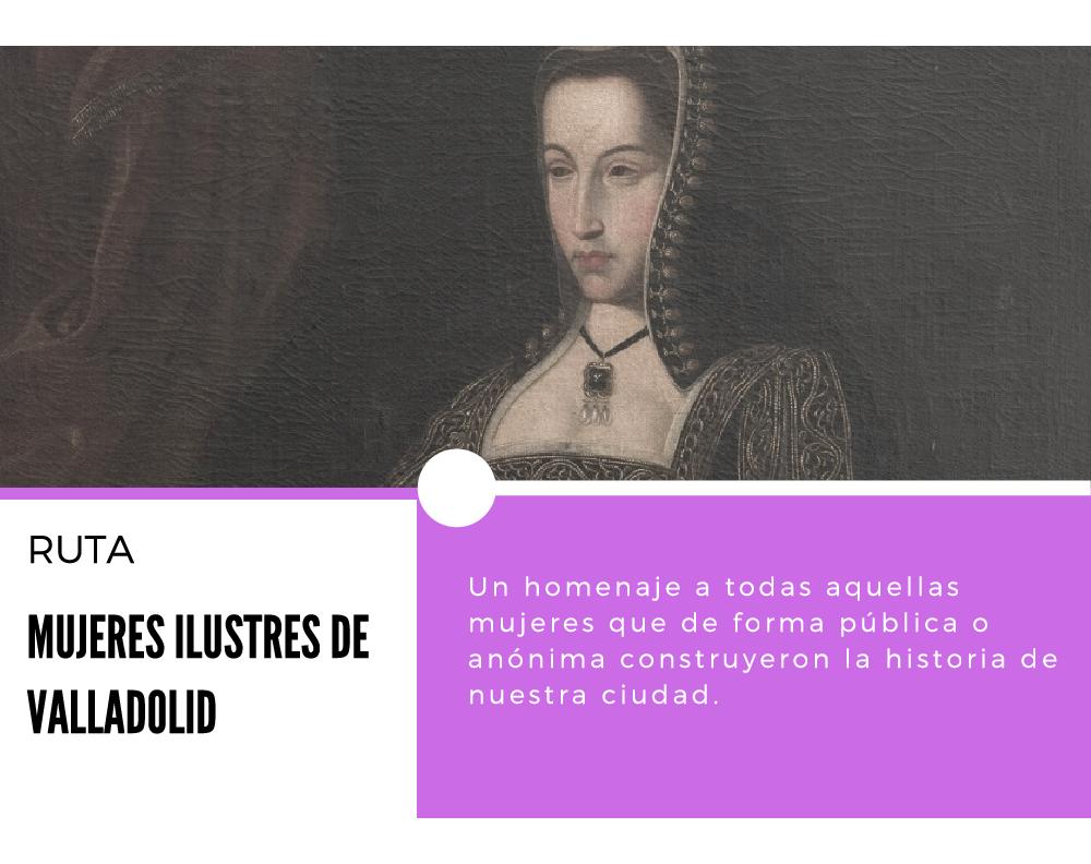 Portada del documento Ruta Mujeres Ilustre de Valladolid